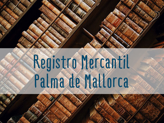 registro mercantil de palma de mallorca, registro mercantil baleares