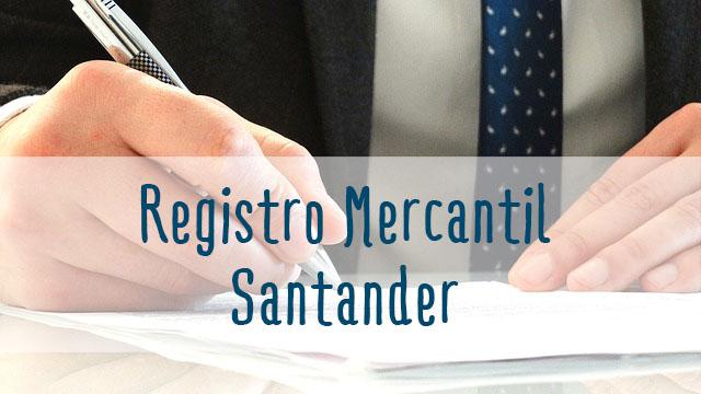 registro mercantil de santader, registro mercantil cantabria